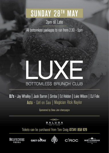 LUXE BOTTOMLESS BRUNCH CLUB – SUNDAY 28th MAY
