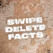 Swipe Delete Facts